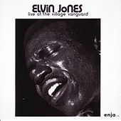Live At The Village Vanguard by Elvin Jones