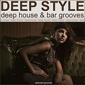 Deep Style (Deep House & Bar Grooves) by Various Artists