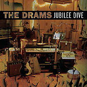Play & Download Jubilee Dive by The Drams | Napster