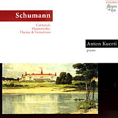 Play & Download Carnaval, Humoreske, Theme & Variations (Schumann) by Anton Kuerti | Napster