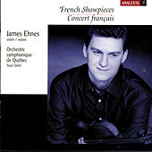 French Showpieces (Concert Francais) by James Ehnes