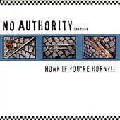 Honk If You're Horny by No Authority