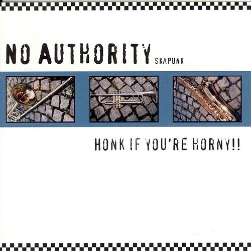 Play & Download Honk If You're Horny by No Authority | Napster