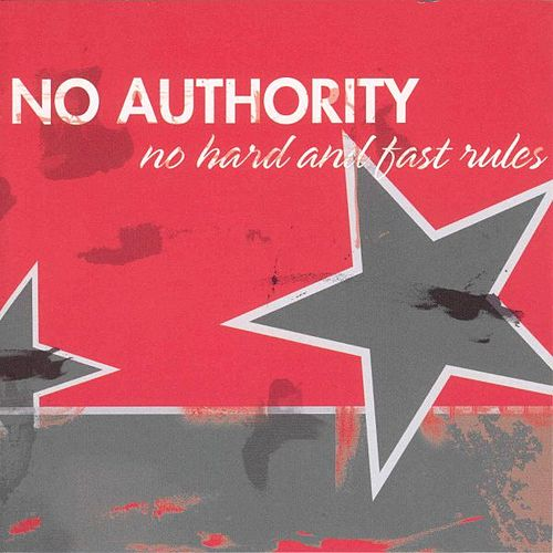 Play & Download No Hard And Fast Rules by No Authority | Napster