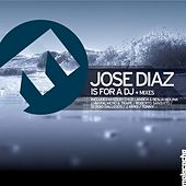 Play & Download Is for a DJ by Jose' Diaz | Napster