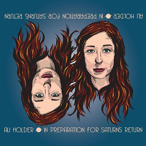 Play & Download In Preparation for Saturn's Return by Ali Holder | Napster