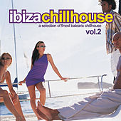 Play & Download Ibiza Chillhouse Vol.2 by Various Artists | Napster