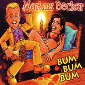 Play & Download Bum bum bum by Markus Becker | Napster