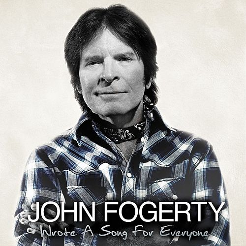 Play & Download Wrote A Song For Everyone by John Fogerty | Napster