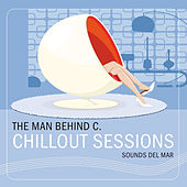 Chillout Sessions (Sounds Del Mar) by Various Artists