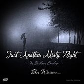 Play & Download Just Another Misty Night by Ben Wasson | Napster