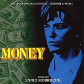 Play & Download Money (Original Motion Picture Soundtrack) by Ennio Morricone | Napster