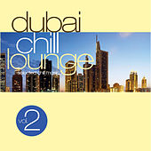 Play & Download Dubai Chill Lounge Vol.2 by Various Artists | Napster