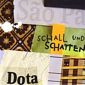 Play & Download Schall Und Schatten by Dota | Napster