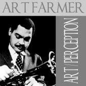 Play & Download Art Farmer: Art / Perception by Art Farmer | Napster