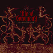 Play & Download The Eldritch Dark by Blood Ceremony | Napster