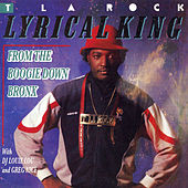 Play & Download Lyrical King by T La Rock | Napster