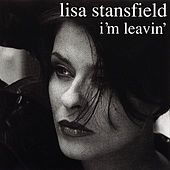 Play & Download I'm Leavin' - Dance Vault Mixes by Lisa Stansfield | Napster
