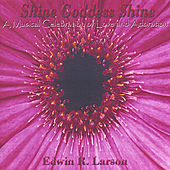 Play & Download Shine Goddess Shine by Various Artists | Napster