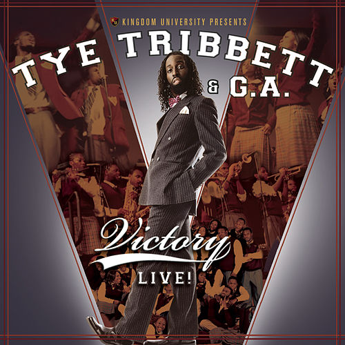 Play & Download Victory Live by Tye Tribbett & G.A. | Napster