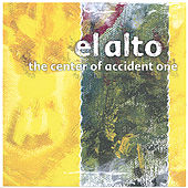 The Center of Accident One by El Alto