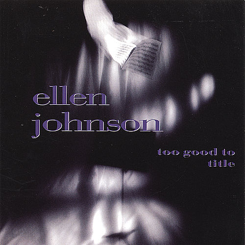 Play & Download Too Good To Title by Ellen Johnson | Napster