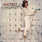 Play & Download The Unreleased Mixes by Whitney Houston | Napster