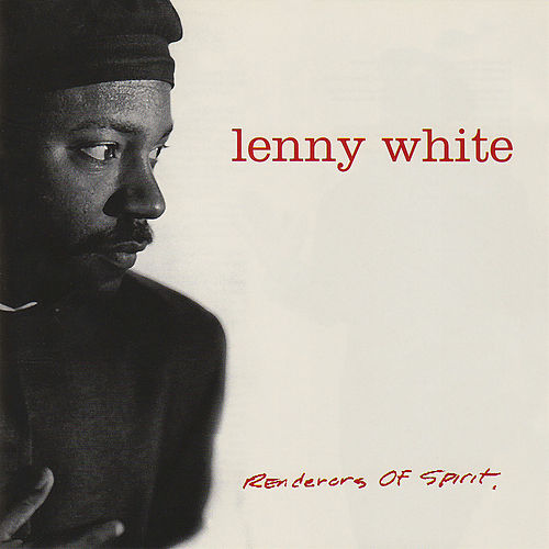 Renderers Of Spirit by Lenny White