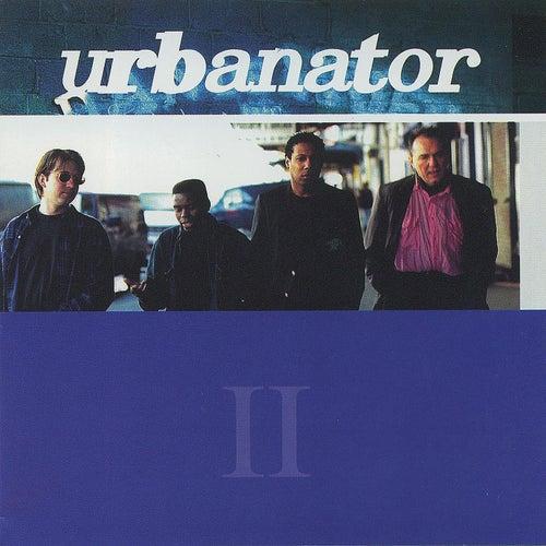 Play & Download Urbanator II by Urbanator | Napster