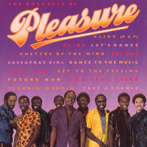 Play & Download The Greatest Of Pleasure by Pleasure | Napster