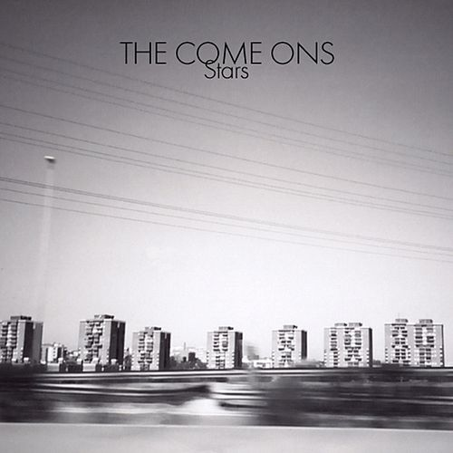 Play & Download Stars by The Come Ons | Napster