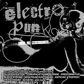 Play & Download Electro Punk: Viva La Revolution by Various Artists | Napster