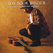 Play & Download Live Book: Don't Start Me Talkin'...... by Roy Bookbinder | Napster