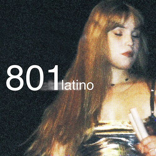 Play & Download 801 Latino by 801 | Napster