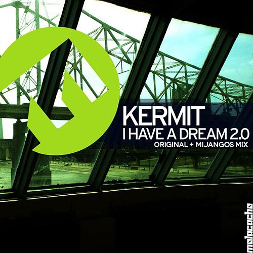I Have a Dream 2.0 by Kermit