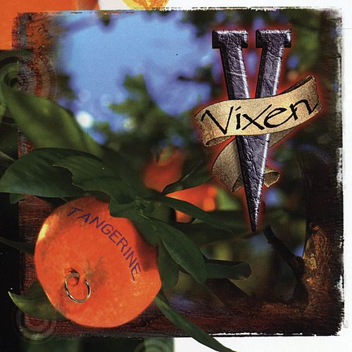 Play & Download Tangerine by Vixen | Napster