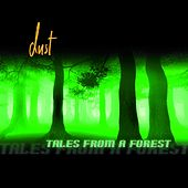 Tales from a Forest by Dust