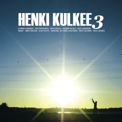 Henki kulkee 3 by Various Artists