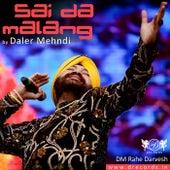Sai Da Malang by Daler Mehndi
