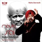 Maula Sai by Daler Mehndi