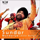 Play & Download Sundar Mundariye by Daler Mehndi | Napster