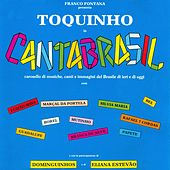 Play & Download Cantabrasil by Toquinho | Napster