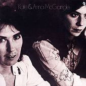 Play & Download Kate & Anna McGarrigle by Kate and Anna McGarrigle | Napster