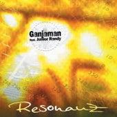 Play & Download Resonanz by Ganjaman | Napster
