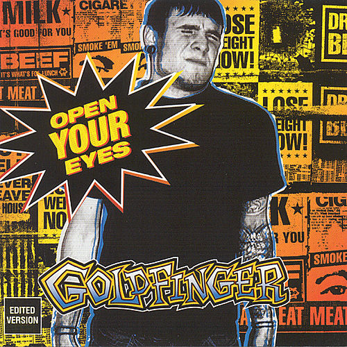 Open Your Eyes (Radio Edit) by Goldfinger