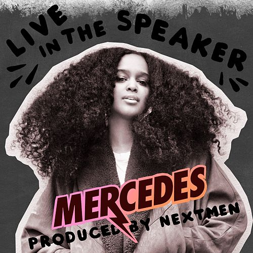 Play & Download Live in the Speaker by Mercedes | Napster