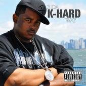 Play & Download 3 da K-Hard Way by K-Hard  | Napster