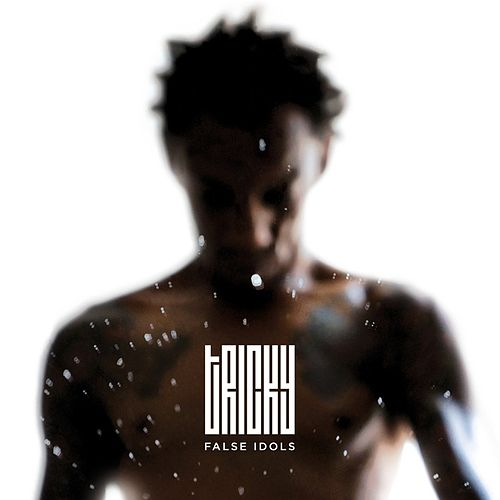Play & Download False Idols by Tricky | Napster