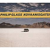 Koyaanisqatsi von Philip Glass