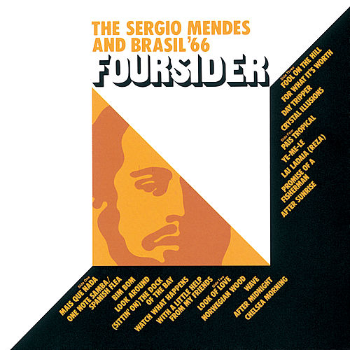 Play & Download Foursider by Sergio Mendes | Napster